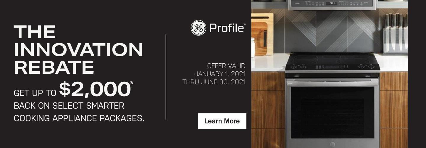 GE Profile Bring Home Innovation Jan-June 2021